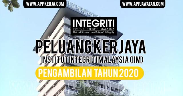 Jawatan Kosong di Institut Integriti Malaysia (IIM)