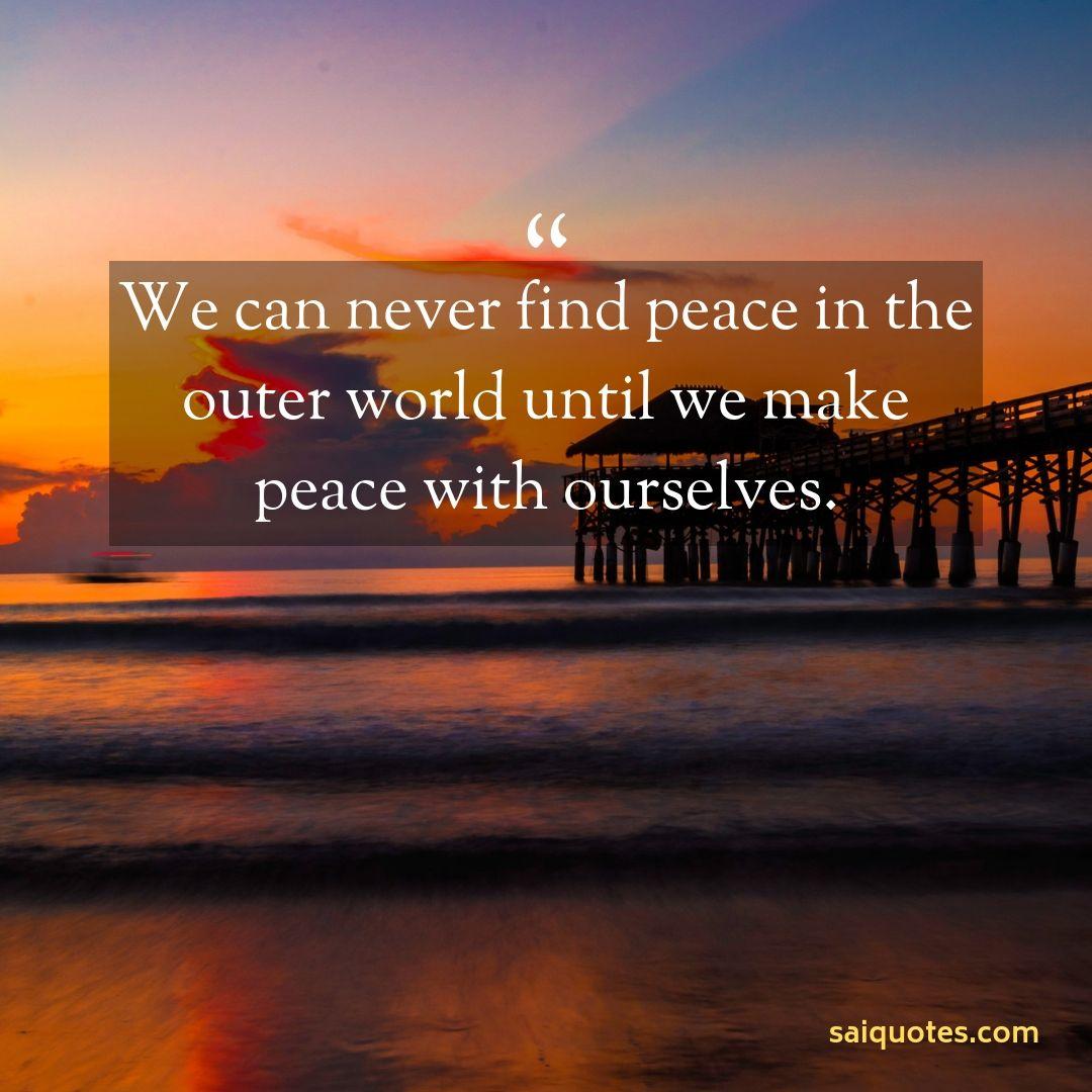 Sai Quotes: Peace Quotes
