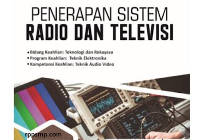Rpp Penerapan Sistem Radio dan Televisi Kurikulum 2013 Revisi 2017/2018 SMK/MAK   1 Lembar 2019/2020/2021 Kelas XII Semester 1 dan 2