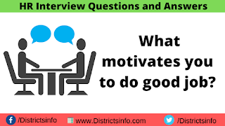 What motivates you to do a good job?