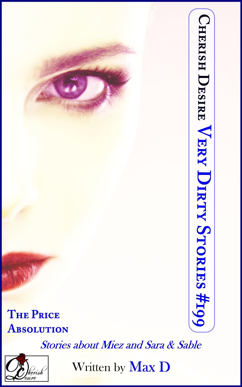 Cherish Desire: Very Dirty Stories #199, Max D, erotica