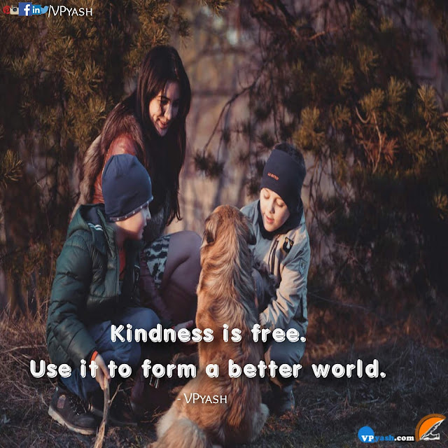 Kindness is free motivational quotes sayings inspirational