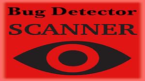 Bug Detector Scanner