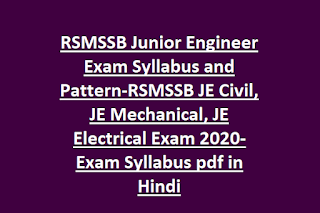 RSMSSB Junior Engineer Exam Syllabus and Pattern-RSMSSB JE Civil, JE Mechanical, JE Electrical Exam 2020-Exam Syllabus pdf in Hindi