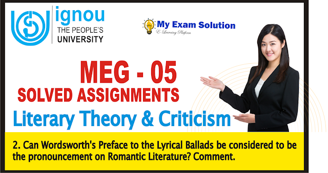 wordsworth, literary theory, lyrical ballads, romantic literature, meg 05, liteary theory and criticism,