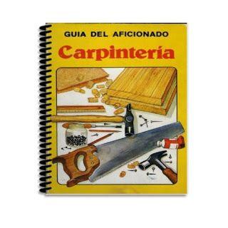 Descargar Gratis : e-Book - Guía del aficionado a la carpintería