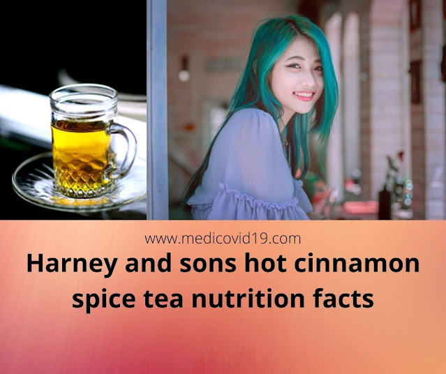 Harney and sons hot cinnamon spice tea nutrition facts