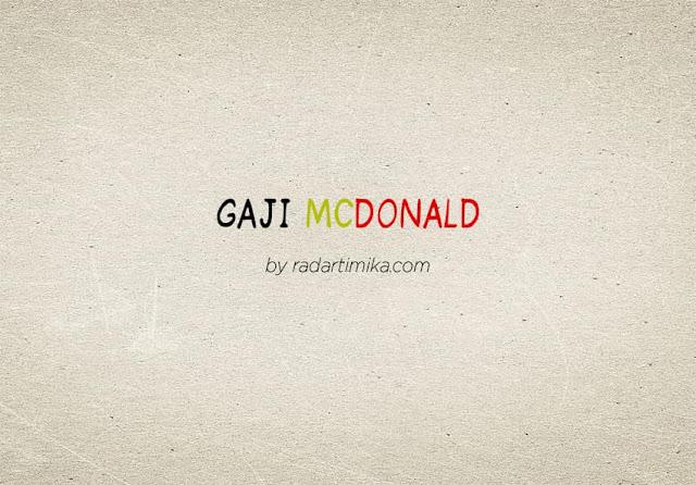 Gaji Karyawan McD (McDonald)