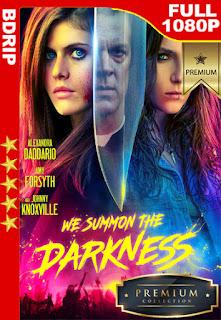 La Invocacion (We Summon the Darkness) (2019) [1080p BDrip] [Castellano-Inglés] [LaPipiotaHD]