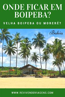 Onde ficar em Boipeba? Bahia!