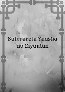Suterareta Yuusha no Eiyuutan ePub PDF