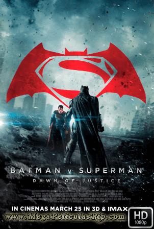 Batman v. Superman: El Amanecer De La Justicia Ultimate Edition [1080p] [Latino-Ingles] [MEGA]