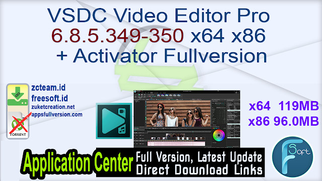 VSDC Video Editor Pro 6.8.5.349-350 x64 x86  + Activator Fullversion
