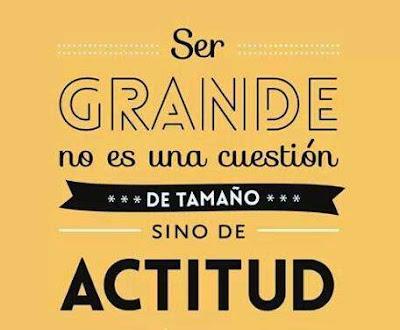 Ser grande no es una cuestión de tamaño sino de actitud