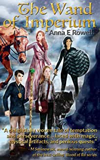 The Wand of Imperium by Anna E Rowell
