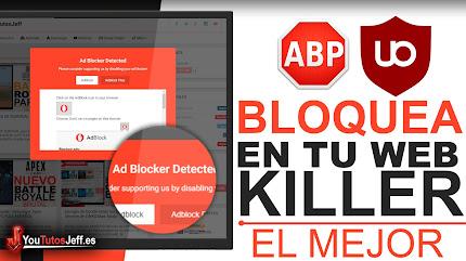 Evitar que Usen Adblock en tu Sitio Web - Bloquear Adblock en mi Web