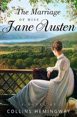 Blog Tour: The Marriage of Miss Jane Austen: A Novel by a Gentleman, by Collins Hemingway