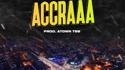 Kweku Smoke – Accraaa (Prod. by Atown TSB)