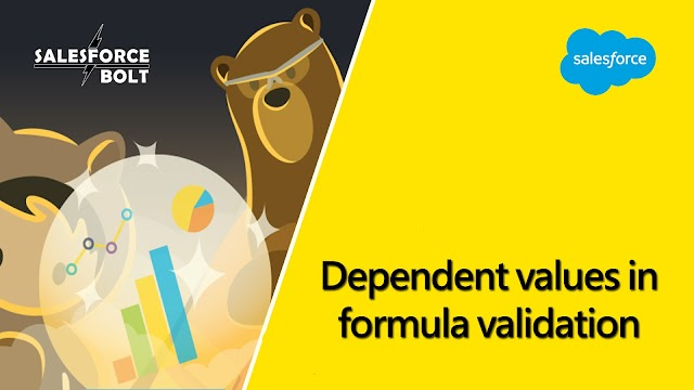 Dependent values in formula validation in salesforce