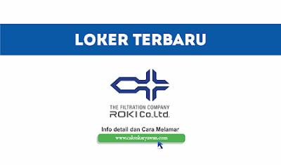 Lowongan Kerja PT Roki Indonesia Terbaru 2020