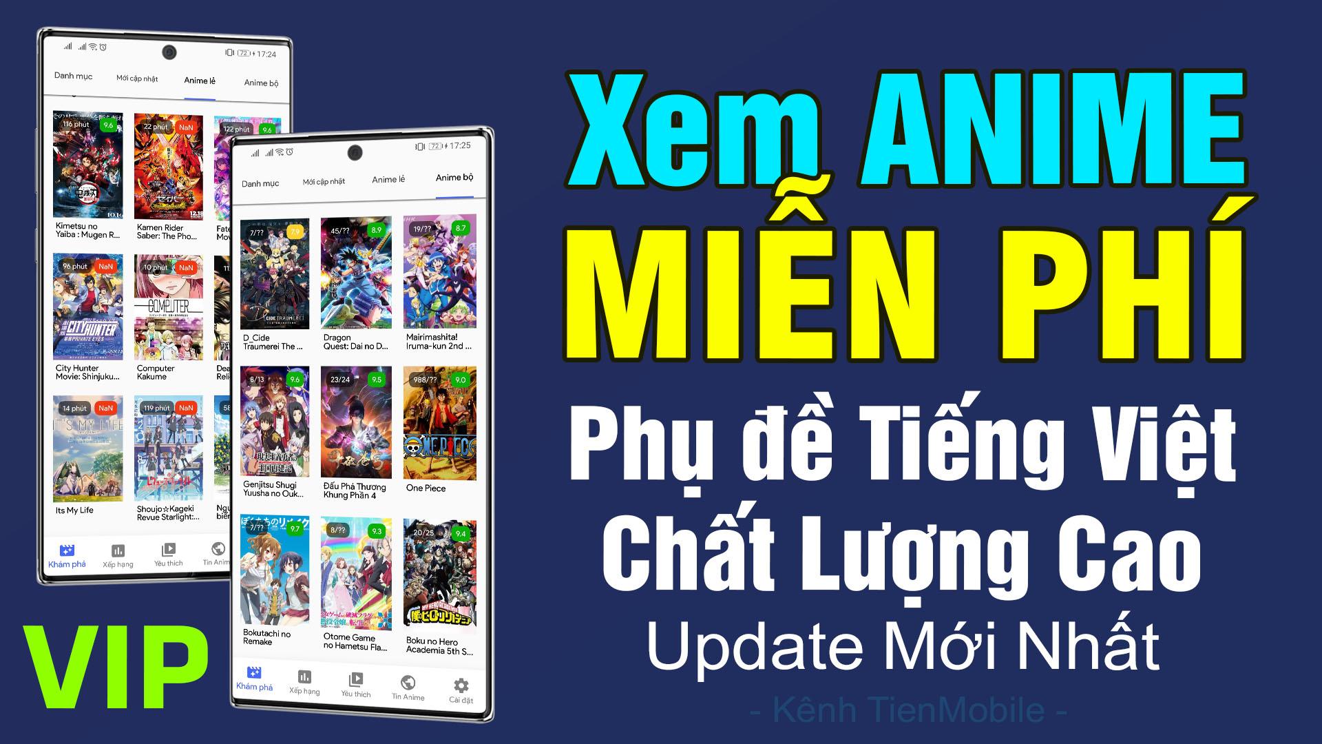 Ứng dụng xem ANIME miễn phí phụ đề tiếng Việt (Vietsub) hay nhất cho Android