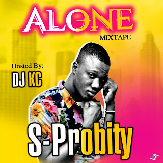 [Music] S. Probity Ft. DJ KC - Alone