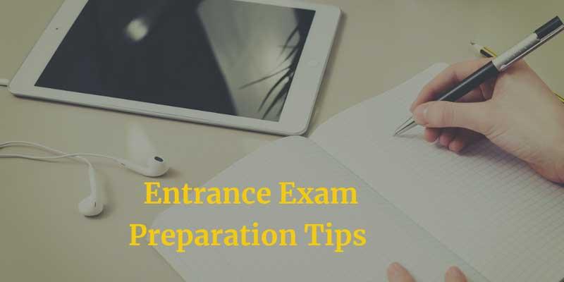 Entrance exam preparation tips