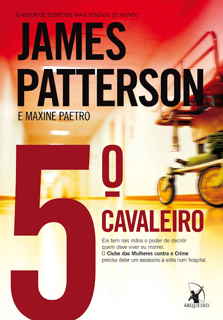 5º cavaleiro - James Patterson, Maxine Paetro