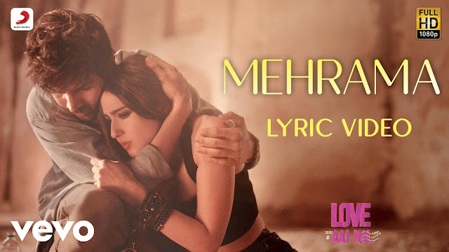 MEHRAMA LYRICS IN HINDI - LOVE AAJ KAL 2