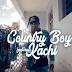 Video | Country Boy ft Kachi – Kibegi | Mp4 Download