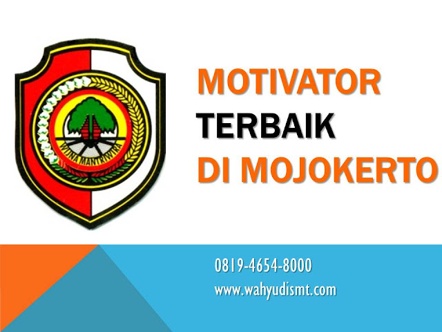 MOTIVATOR MOJOKERTO TERBAIK, MOTIVATOR MOJOKERTO TERPERCAYA, MOTIVASI DI MOJOKERTO Pembicara Motivasi Mojokerto-Trawas-Pacet, Motivator kota Mojokerto-Trawas-Pacet, Motivator Di Mojokerto-Trawas-Pacet, Jasa Motivator Mojokerto-Trawas-Pacet, Pembicara Motivator Mojokerto-Trawas-Pacet, Training Motivator Mojokerto-Trawas-Pacet, Motivator Terkenal Mojokerto-Trawas-Pacet, Motivator keren Mojokerto-Trawas-Pacet, Sekolah Motivator Mojokerto-Trawas-Pacet, Daftar Motivator Di Mojokerto-Trawas-Pacet, Nama Motivator Di kota Mojokerto-Trawas-Pacet, Seminar Motivasi Mojokerto-Trawas-Pacet. Motivator di Mojokerto, Pembicara Motivasi di Mojokerto, Trainer Motivasi Mojokerto Jasa Motivator di Mojokerto Trawas Pacet, Motivator Mojokerto Trawas Pacet, Pembicara Motivasi Mojokerto Trawas Pacet Motivator Mojokerto-trawas-pacet