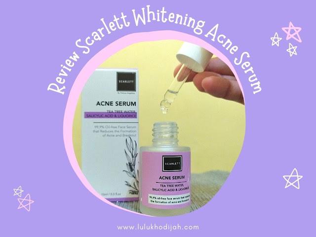 Review Scarlett Whitening Acne Serum