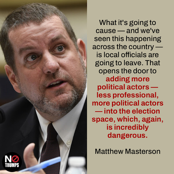 What it's going to cause — and we've seen this happening across the country — is local officials are going to leave. That opens the door to adding more political actors — less professional, more political actors — into the election space, which, again, is incredibly dangerous. — Matthew Masterson, former senior cybersecurity adviser with the Department of Homeland Security's Cybersecurity and Infrastructure Security Agency