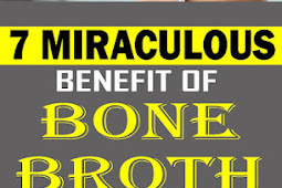 7 Miraculous Benefits Of Bone Broth You Didn't Know