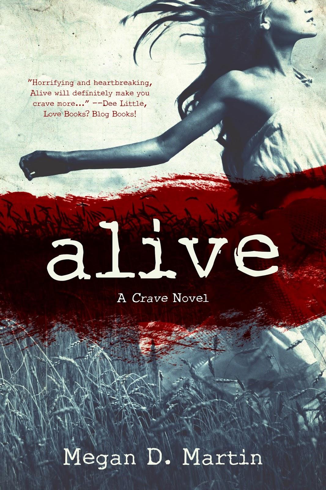 Book Blitz: Alive by Megan D. Martin *Giveaway*