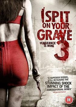 WATCH I Spit on Your Grave 3 -DULCE VENGANZA 3 - 2015 ONLINE Freezone-pelisonline