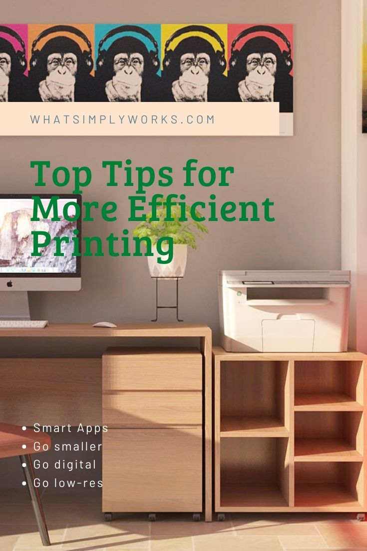 Top Tips for More Efficient Printing