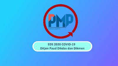 Inilah Aplikasi dan Panduan EDS PMP Tahun 2020/2021 (Aplikasi EDS 2020 Covid-19)