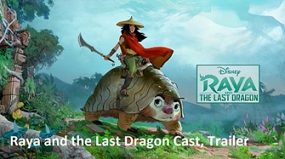 Raya and the Last Dragon Cast, Trailer, Release Date