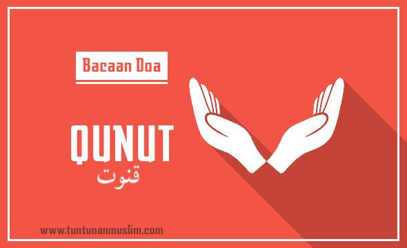 Bacaan Doa Qunut Shalat Subuh Arab Latin Dan Artinya