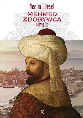 Mehmed Zdobywca - Nedim Gürsel