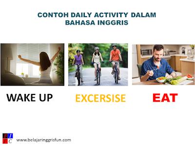 Contoh Daily Activity Untuk Pelajar, Mahasiswa, Pegawai dan Artinya