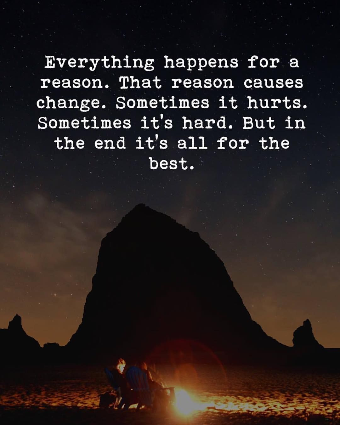 200 Everything Happens For A Reason Quote Motivational Quotes 2019