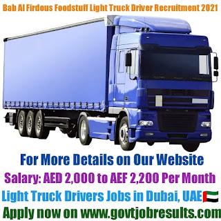 Bab Al Firdous Foodstuff Trading Light Truck Driver Recruitment 2021-22