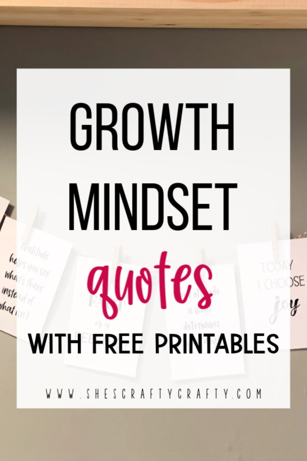 Growth Mindset Quotes with free printables