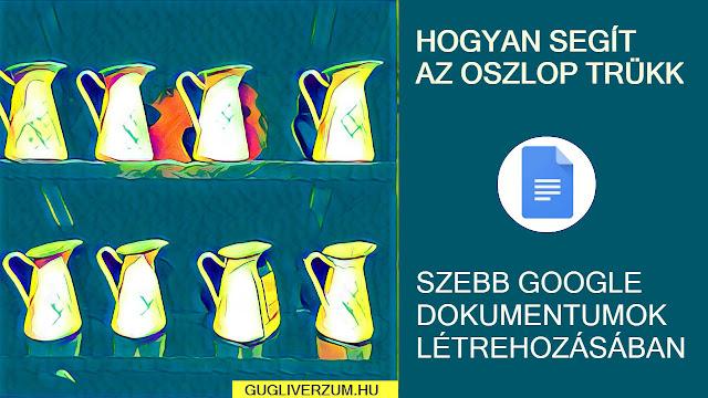 Használd az oszlop beállítást google dokumentumok formázásához