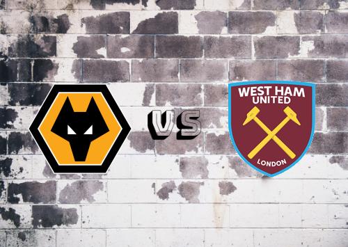 Wolverhampton Wanderers vs West Ham United  Resumen y Partido Completo