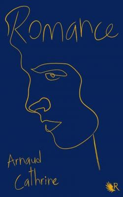 Romance - Arnaud Cathrine - R-Jeunes - 2020
