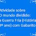 Atividade sobre O mundo dividido: a Guerra Fria (História 9º ano) com Gabarito