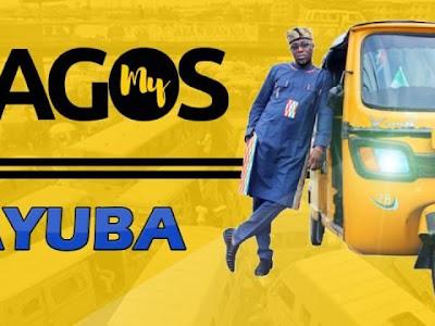 [Download Fuji Music] Adewale Ayuba – My Lagos (Ilu Eko mi)